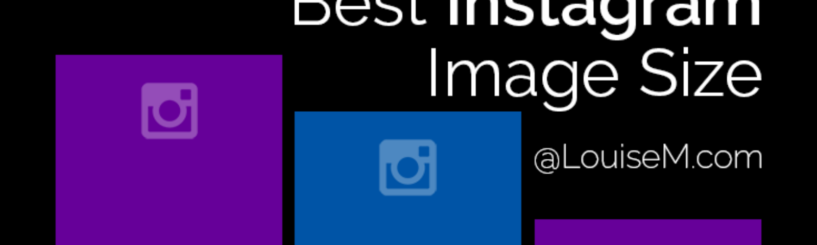 What's the Best Instagram Image Size 2019? Infographic
