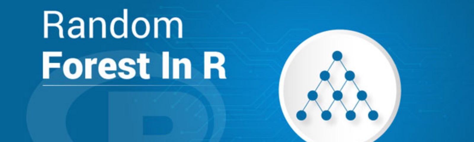 Complete Tutorial On Random Forest In R With Examples | Edureka
