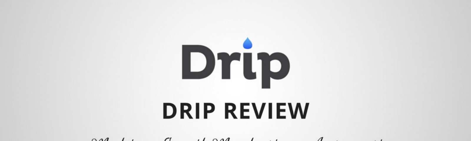 Drip From Leadpages Can Be Fun For Anyone