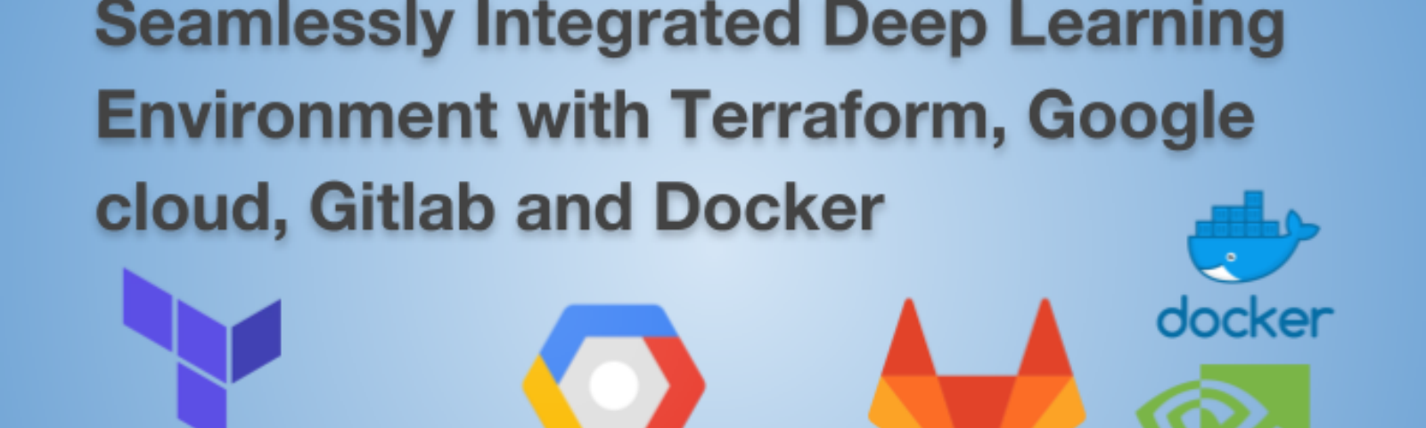 Seamlessly Integrated Deep Learning Environment with Terraform