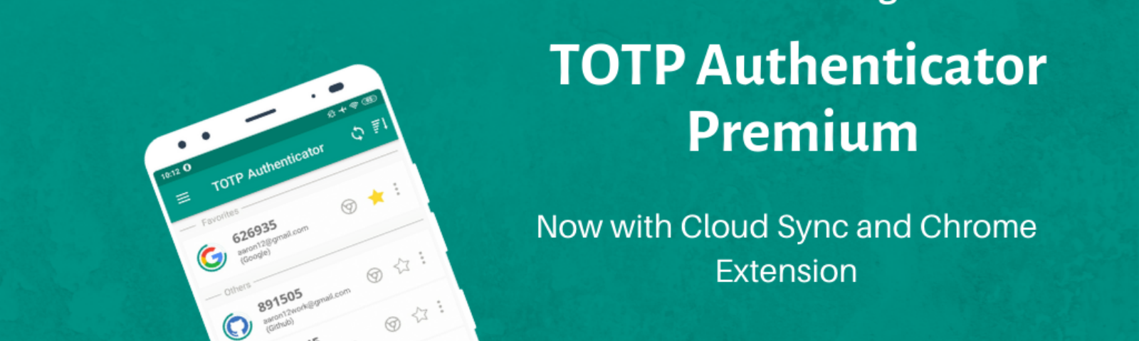 Introducing TOTP Premium with advance features like Cloud Sync and Chrome Extension