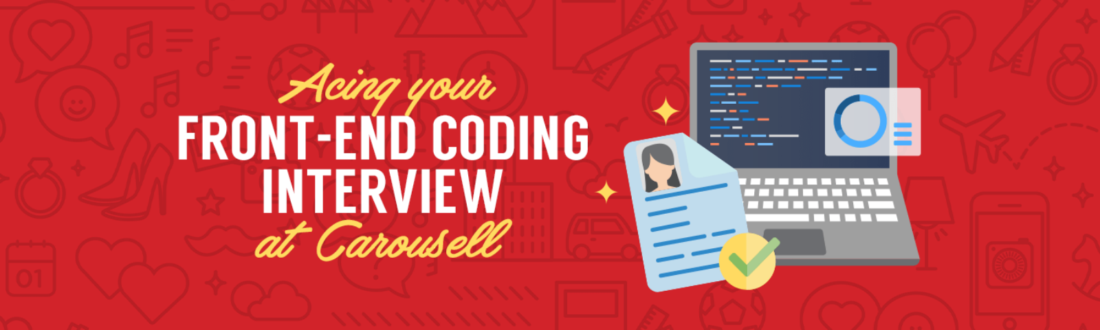 Acing your front-end coding interview at Carousell