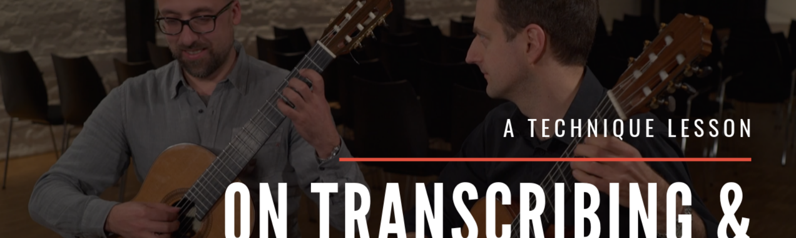 Transcribing and arranging for classical guitar