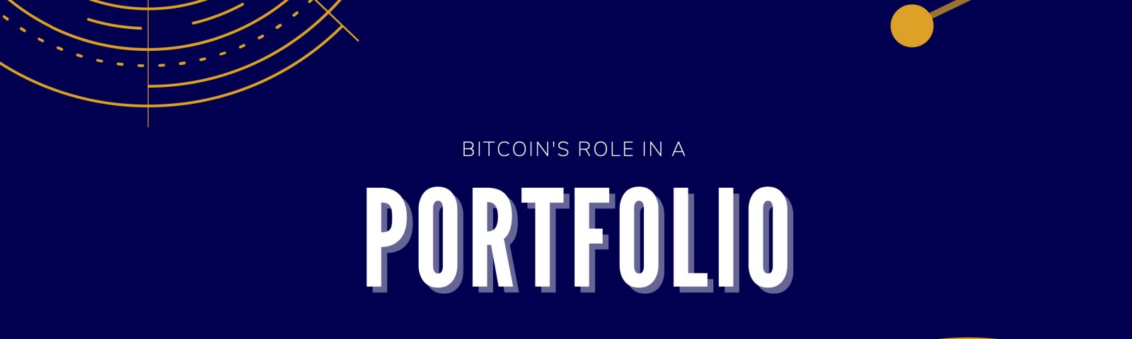 Bitcoin's role in a portfolio