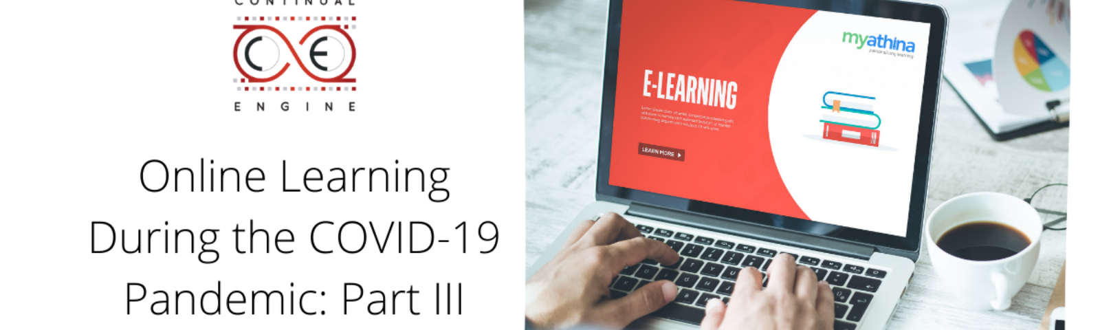 Online Learning During the COVID-19 Pandemic: Part III