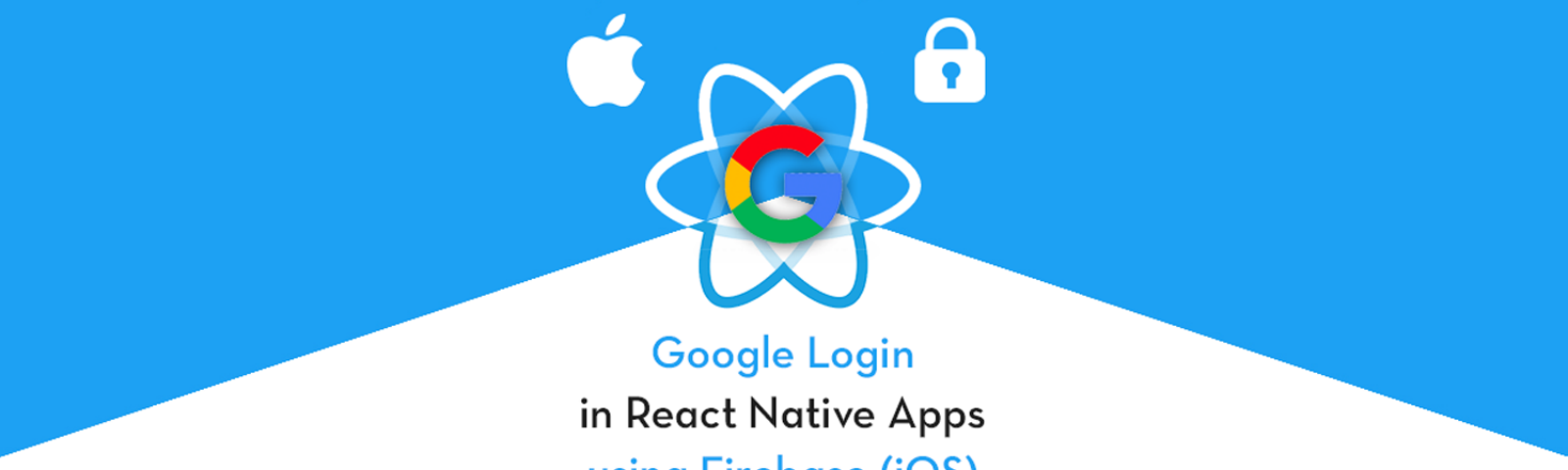 Integrate Google Login in React Native (iOS) apps with Firebase