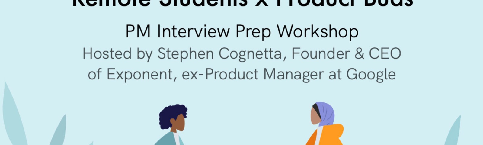 remote students x product buds pm interview prep workshop event cover photo