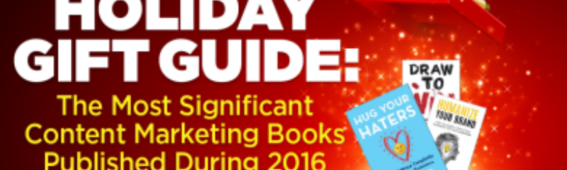 holiday-gift-guide-content-marketing-books-2016