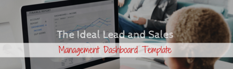 The Ideal Lead and Sales Management Dashboard (1)
