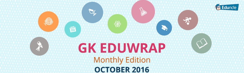 GK Eduwrap Monthly October 2016