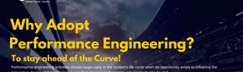 Why Adopt Performance Engineering? To stay ahead of the Curve!