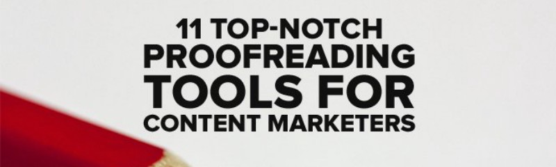 11-top-notch-proofreading-tools-for-content-marketers