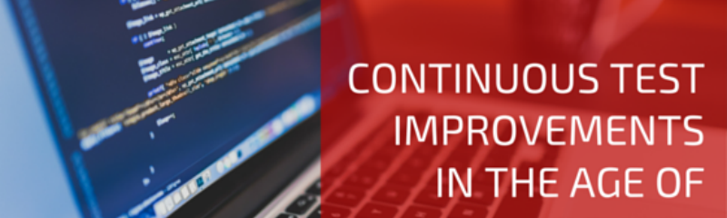 Continuous Test Improvements in the Age of DevOps