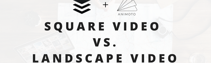 Square Video vs. Landscape Video: Here's How They Compare on Social Media