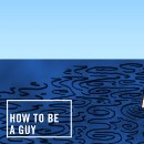 How to Be a Guy: Swimsuit Edition