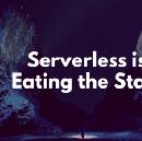 Serverless is eating the stack and people are freaking out — as they should be