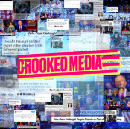 What is Crooked Media?