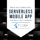 Google Flutter with AWS Lambda to build a serverless mobile app for movie listings