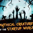 Mythical Creatures of the Startup World