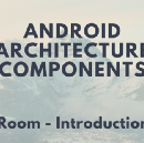 Android Architecture Components: Room—Introduction