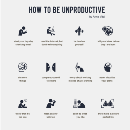 How to Be Unproductive