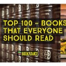 "Top 100 — ""Books That Everyone Should Read """
