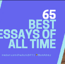 65 Best Essays of All Time