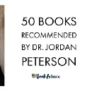 50 Books Recommended by Dr. Jordan Peterson (Updated)