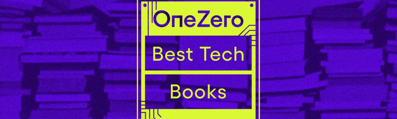 """A square graphic with the text """"OneZero Best Tech Books 2020"""" placed over a background image of stacks of books."""