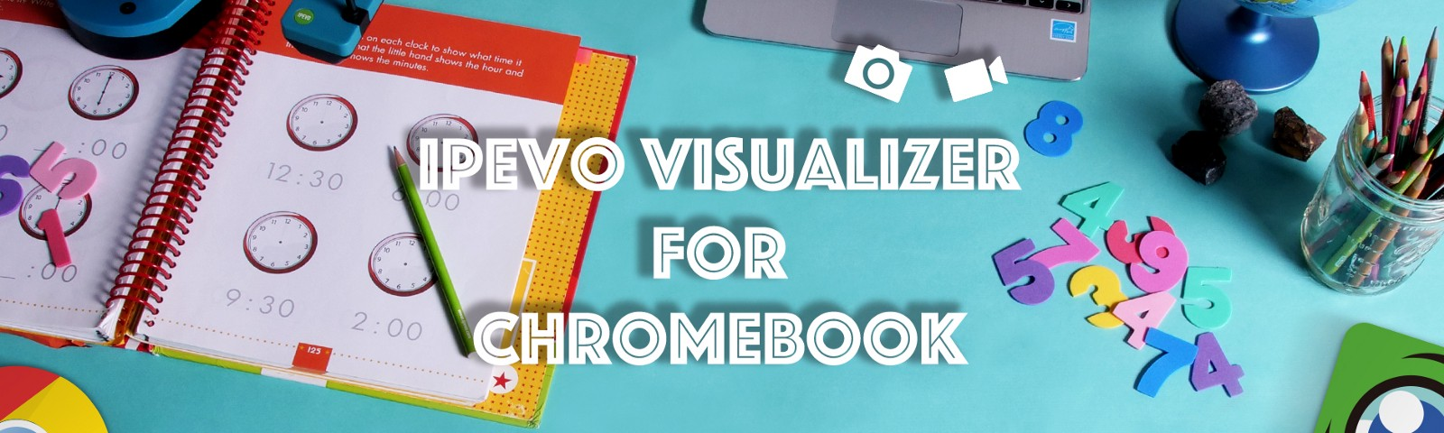 IPEVO Visualizer for Chromebook—Taking snapshots and recording videos