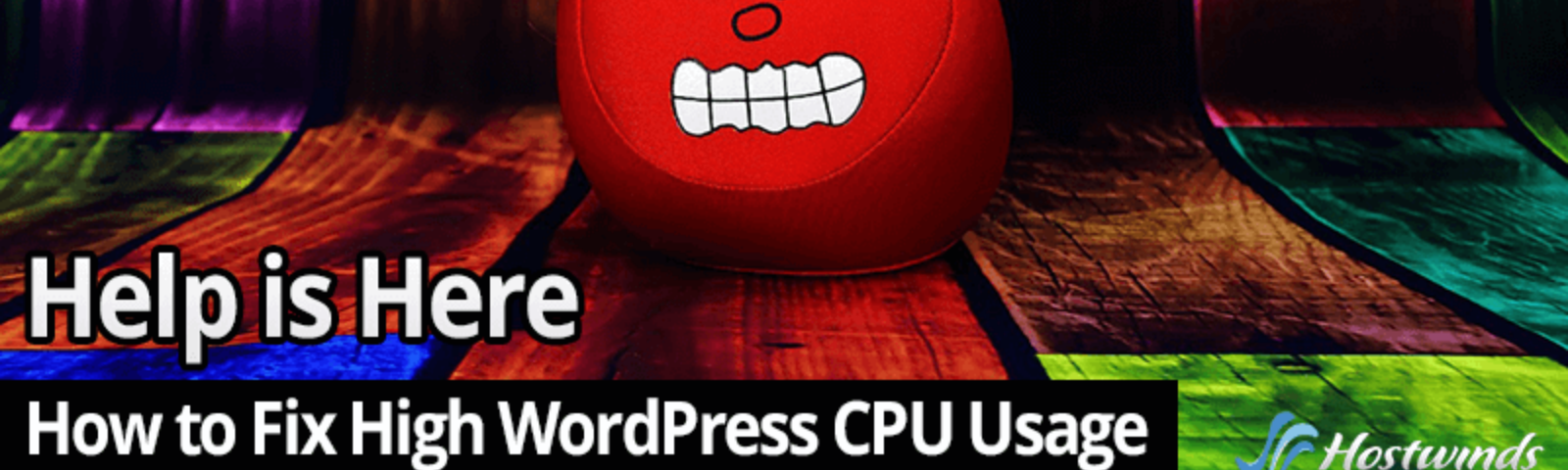 How to Fix Your High WordPress CPU Usage Problem - Hostwinds Blog