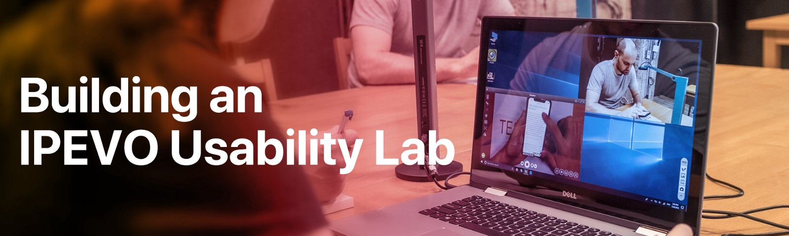 Building an affordable and portable IPEVO usability lab