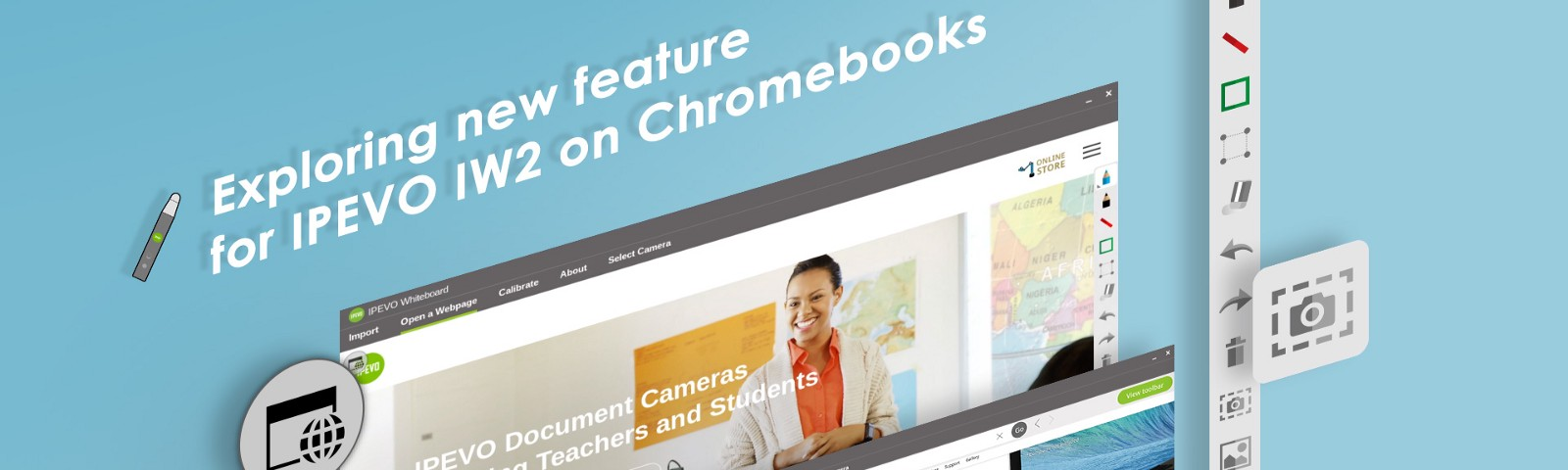 Exploring new feature for IPEVO IW2 on Chromebooks—Load and annotate on webpages