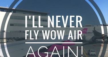 Why I Will Never Fly Wow Air Again And You Shouldn T Either