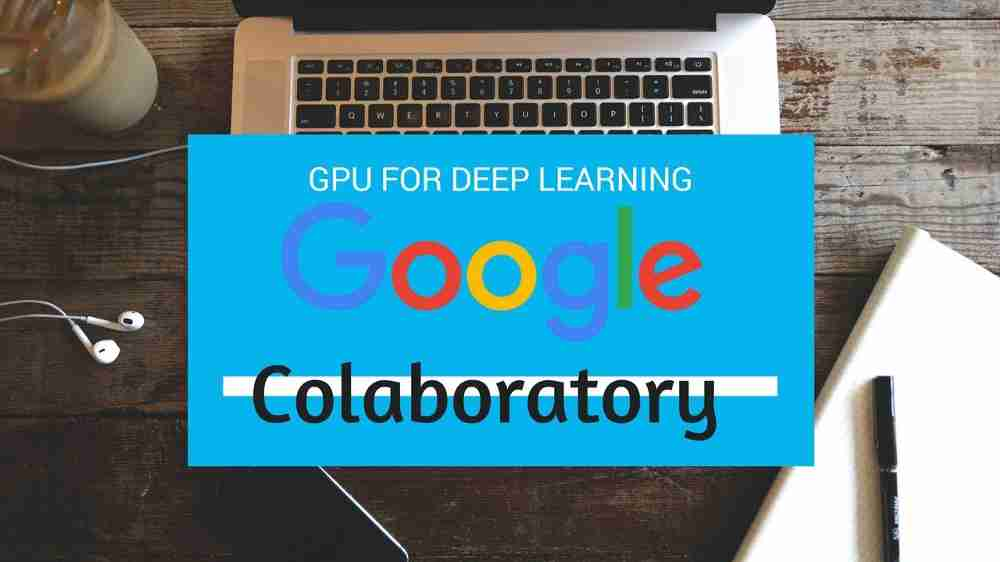 Google Colab guide for Fast ai Deep Learning & Machine