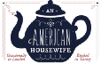Tales from An American Housewife