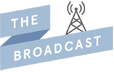The Broadcast