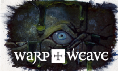 Warp and Weave