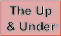The Up And Under