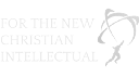 For the New Christian Intellectual