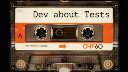 Dev about Tests