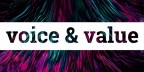 Voice and Value