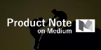 Product Note