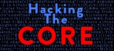 Hacking The Core