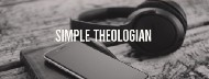 Simple Theologian