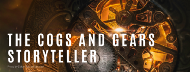 The Cogs and Gears Storyteller