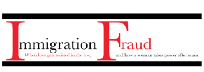 Stories of Immigration Fraud