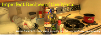 Imperfect Recipes of the World