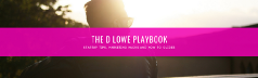 The D Lowe Playbook