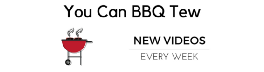 You Can BBQ Tew